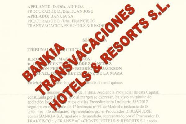 Sentencia contra TRANSVACACIONES HOTELS & RESOLTS S.L.